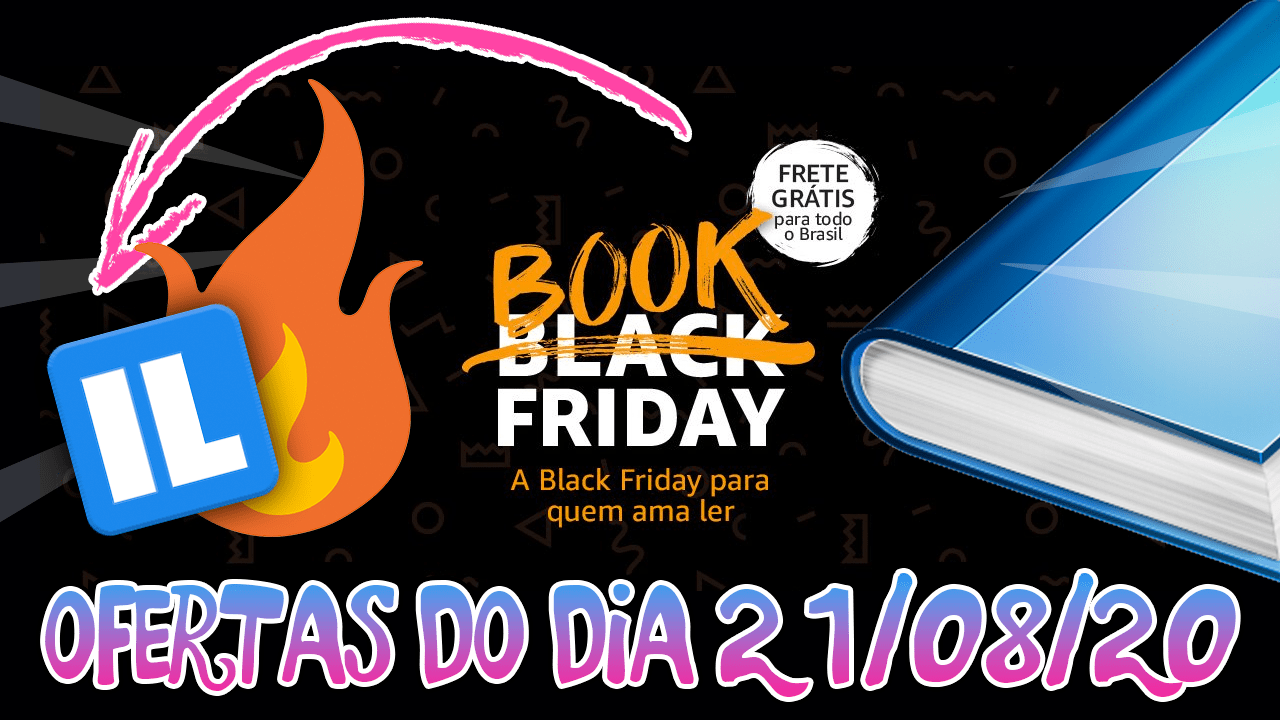 Ofertas da Book Friday 21/08/2020